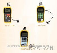 时代TIME2130/2132/2134超声波测厚仪